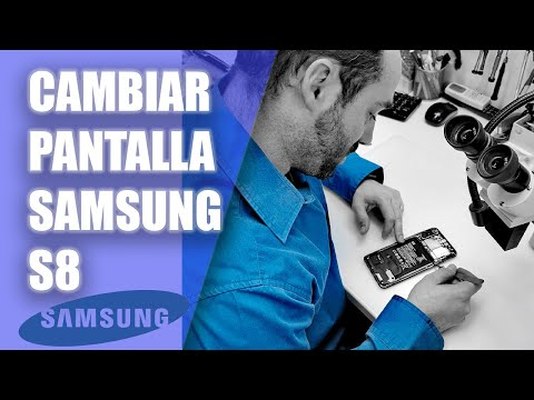 Cambiar pantalla Samsung Galaxy S8 y S8 Plus Change screen S8 S8 plus