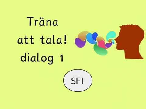 Träna att tala - Dialog 1, sfi kurs c, kurs d