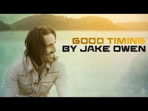 Jake Owen - Good Timing (Lyric Video)
