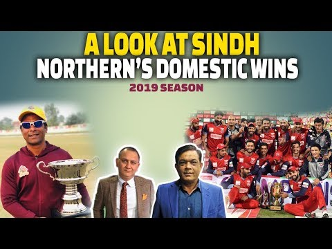 A Look at Sindh & Northern's domestic wins | 2019 season