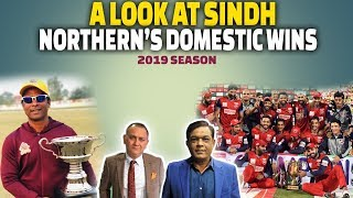 A Look at Sindh & Northern's domestic wins | 2019 season