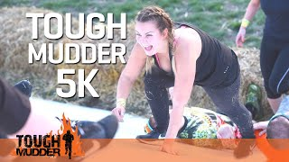 SIGN UP for Tough Mudder 5K 2019 NOW   Tough Mudder