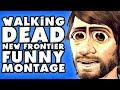 The Walking Dead A New Frontier Funny Montage Season 3 ZackScottGames