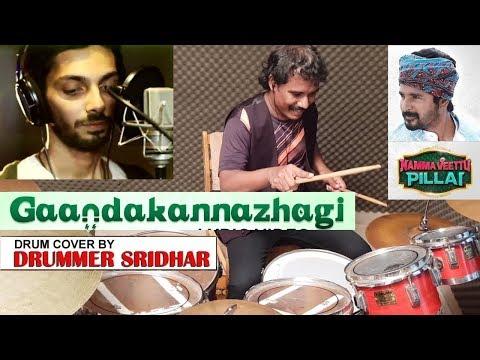 Gaandakannazhagi | Namma Veettu Pillai | Drum cover | Gaanda Kannazhagi