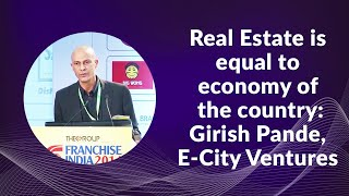 Real Estate Is Equal To Economy Of The Country Girish Pande