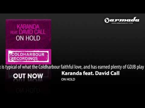 Karanda feat. David Call - On Hold (Club Remix) (CLHR094)