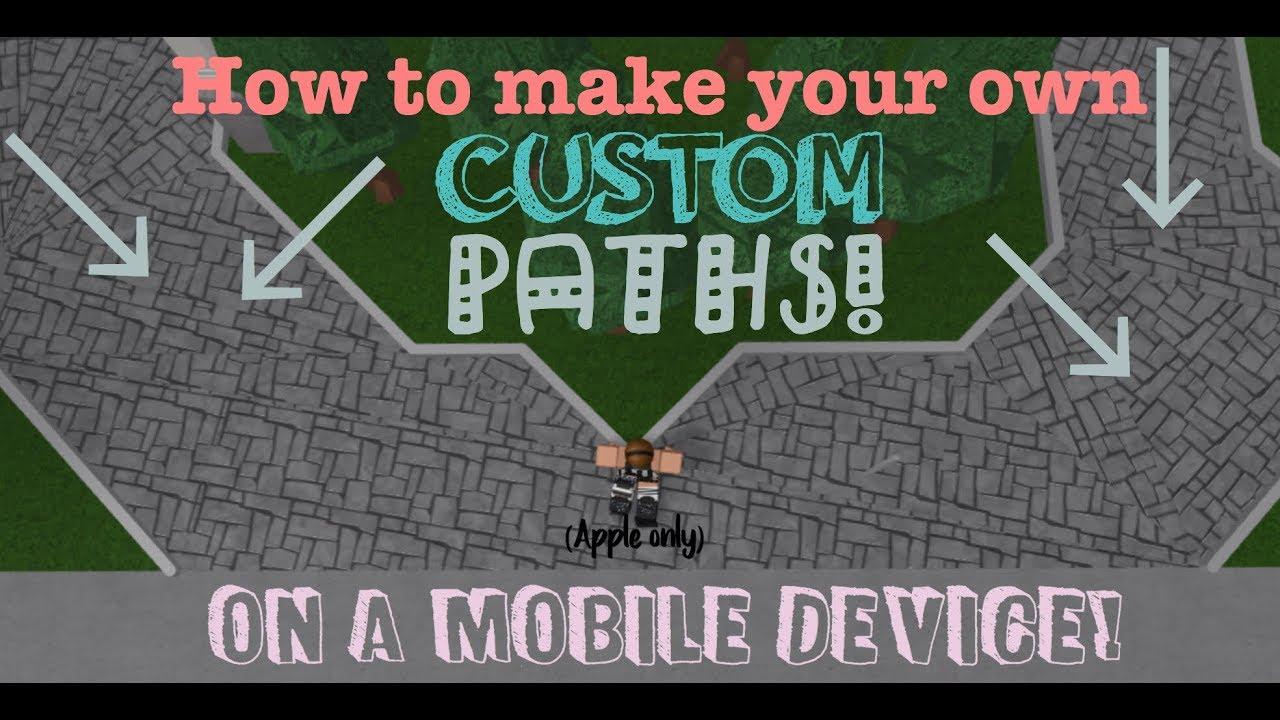 How To Make A Custom Path In Bloxburg On Ipad Syjazzy