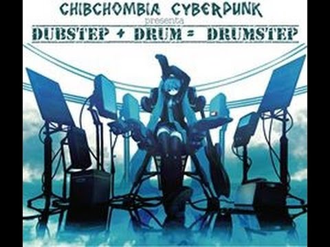 Drum + Dubstep = Drumstep   ۞  Vocaloid   ۞  Chibchombia CyberPunk Facebook