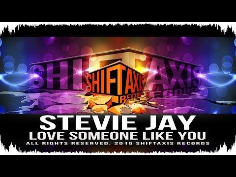 Stevie Jay - Love Someone Like You feat. Gert Zandberg (Original Mix)