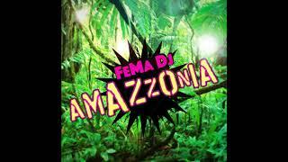 FeMa Dj Amazzonia