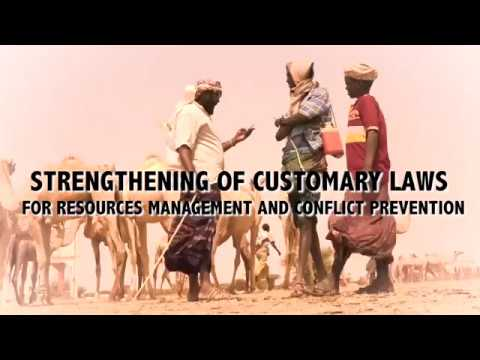 Strengthening Of Customary Laws For Resources Management and Conflict Prevention