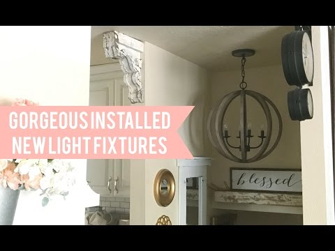 Gorgeous Installed New Light Fixtures