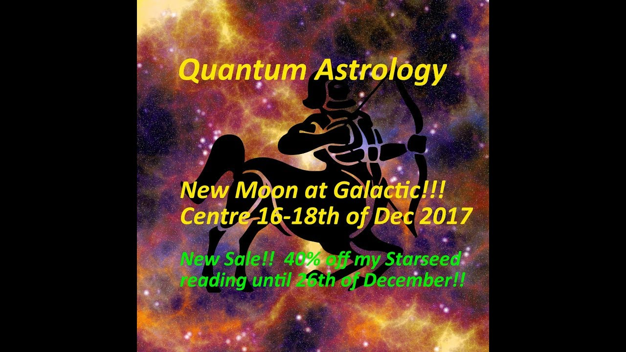 New moon at galactic centre 16 18th of dec 2017 youtube new moon at galactic centre 16 18th of dec 2017 geenschuldenfo Images