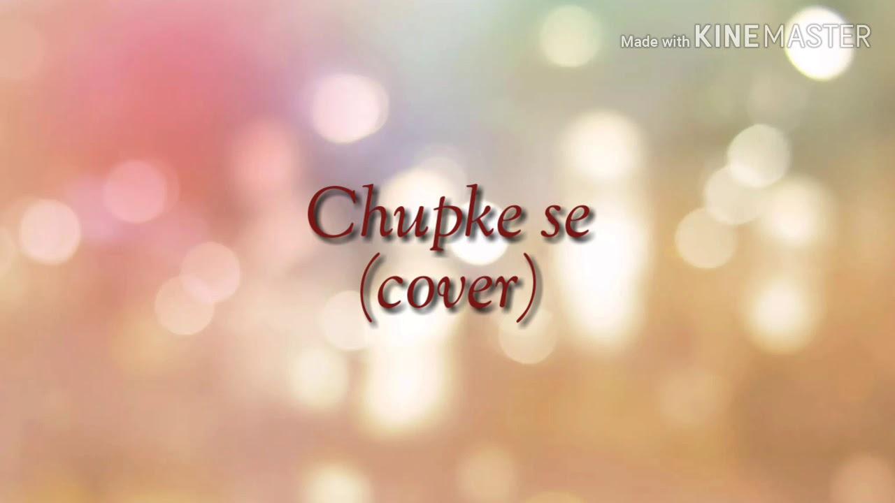 Download Chupke se | Sadhana Sargam, Murtuza, Qadir | Cover- Shivani Pandey