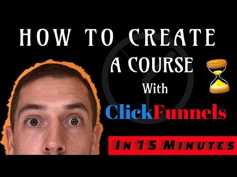ClickFunnels for Online Courses - In 15 minutes!!