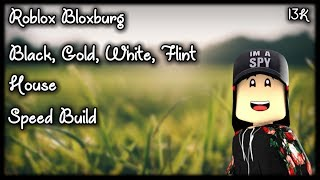 Roblox Bloxburg Black, Gold, White, Flint House Speed Build 😂 || SPN