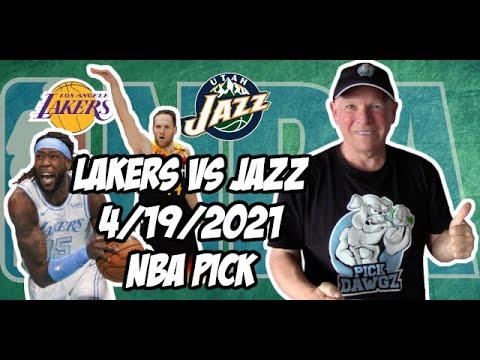 Los Angeles Lakers vs Utah Jazz 4/19/21 Free NBA Pick and Prediction NBA Betting Tips