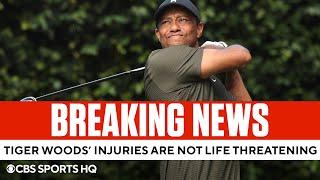 Tiger Woods Crash Development: Injuries are not life threatening | CBS Sports HQ