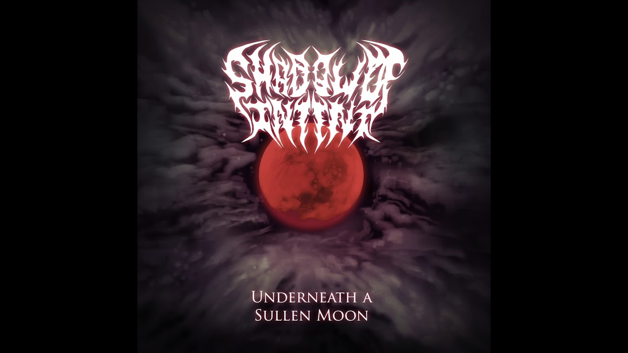 Shadow Of Intent - Underneath A Sullen Moon (OFFICIAL STREAM)