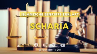 Islamische Begriffe Erklärt   Scharia