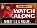 Manchester United vs Arsenal LIVE Stream Match Chat