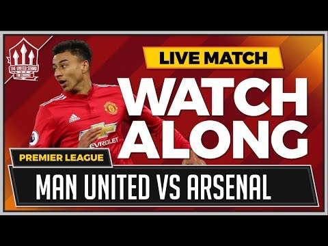 Manchester United Vs Arsenal LIVE Stream Match Chat