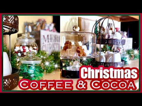 Christmas Coffee & Hot Cocoa Bar Station At Home | 25 Days Of Christmas DAY 17
