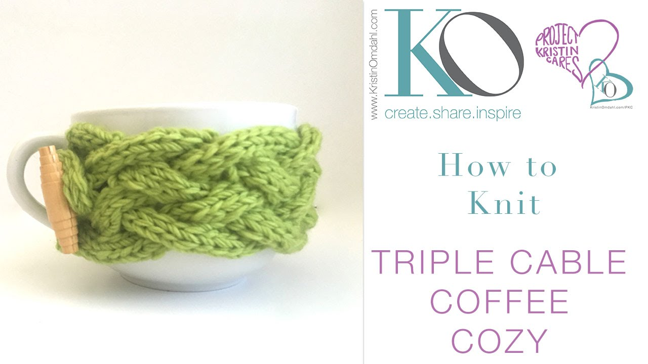 How to Knit Triple Cable Coffee Cozy - YouTube