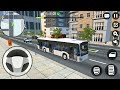 OW Bus Simulator - Big City Bus Driver - Android Gameplay FHD