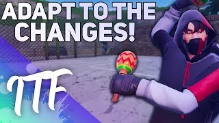 We Have To Adapt To Fortnite's Changes. (Fortnite Battle Royale)