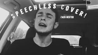 Speechless Cover// Zach Hester Video
