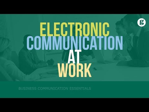 Electronic Communication At Work