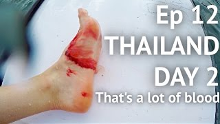 OUCH - Thailand day 2