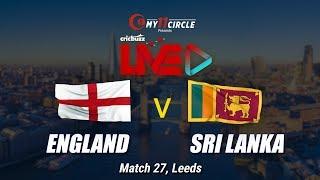England vs Sri Lanka, Match 27: Preview