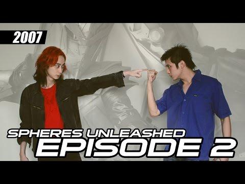 Spheres Unleashed - Episode 2 (2007 Indie Tokusatsu dari Surabaya)