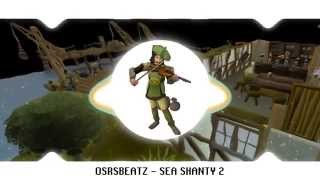 Runescape 07 - Sea Shanty 2 (Trap Remix)
