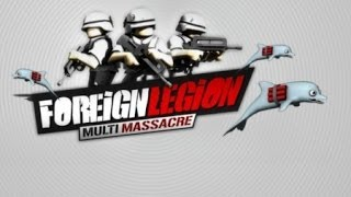 Поиграем в Foreign Legion: Multi Massacre #1