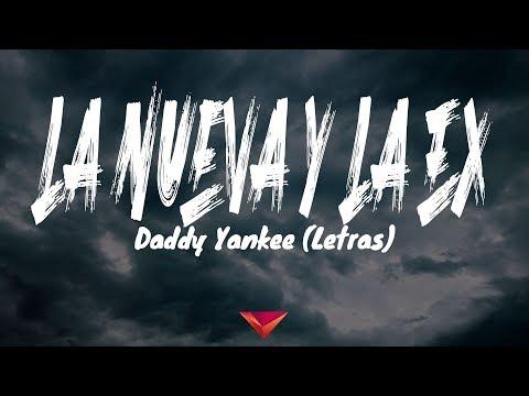 daddy-yankee---la-nueva-y-la-ex-(letras)