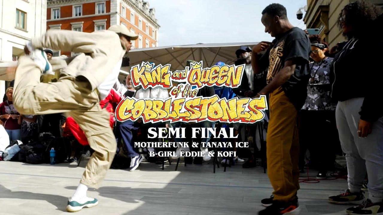 Download King & Queen of the Cobblestones   Semi Final   Motherfunk & Tanaya Ice v B-Girl Eddie & Kofi