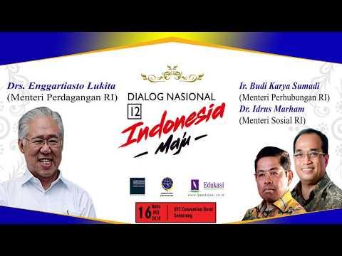 "Dialog Nasional 12 ""Indonesia Maju"" di UTC Semarang 16 Mei 2018"