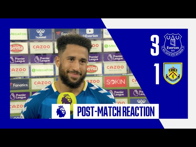 EVERTON 3-1 BURNLEY | ANDROS TOWNSEND REACTS TO COMEBACK WIN AND WONDER GOAL!