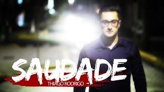Baixar Saudade - Thiago Rodrigo