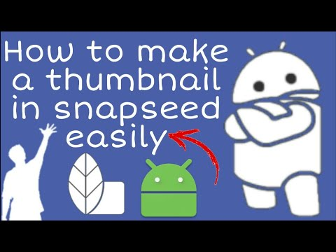 How To Make Thumbnail On Snapseed
