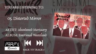 Abandoned Mortuary - Emotional Wasteland - 05 Distorted Mirror