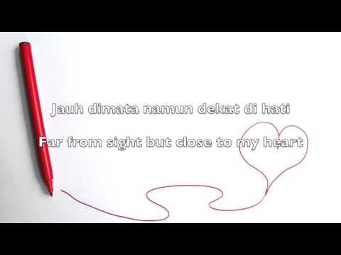 Dekat Di Hati (Close to My Heart) - RAN (Indonesian English Lyrics)