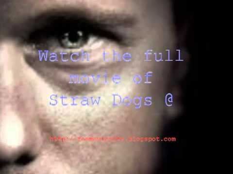Watch Straw Dogs  Online Free