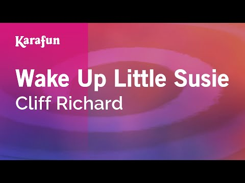 Karaoke Wake Up Little Susie - Cliff Richard *