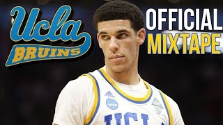 Lonzo Ball OFFICIAL UCLA MIXTAPE ᴴᴰ