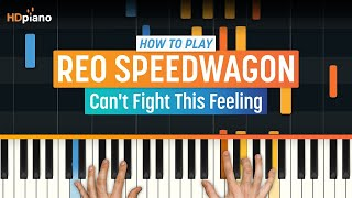 """How To Play """"Can't Fight This Feeling"""" by REO Speedwagon 