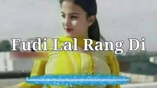 Fudi Lal Rang Di Punjabi Song Land Fudi Punjabi Song